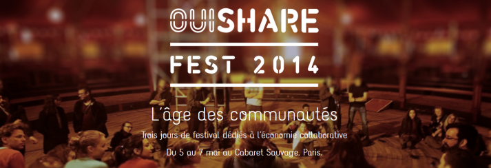 2014 OuiShare Fest - The age of communities